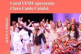 """CORAL UFMT VOLTA AOS PALCOS COM """"CLARO CANTO CUIABÁ"""