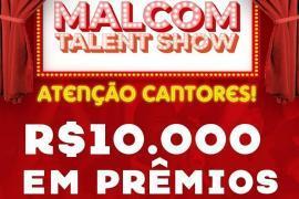 MALCOM TALENT SHOW EM BUSCA DE NOVOS TALENTOS